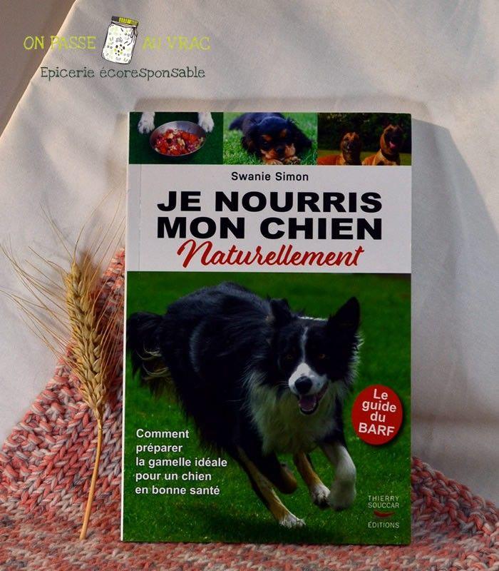 je_nourris_mon_chien_naturellement_swania_simon_livre_librairie_on_passe_au_vrac