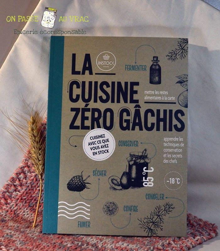 cuisine_zero_gachis_recette_livre_librairie_on_passe_au_vrac