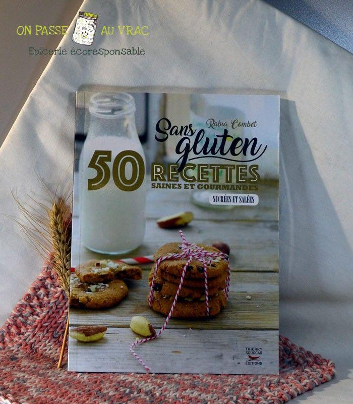 50_recettes_sans_gluten_rabia_combet_livre_librairie_on_passe_au_vrac