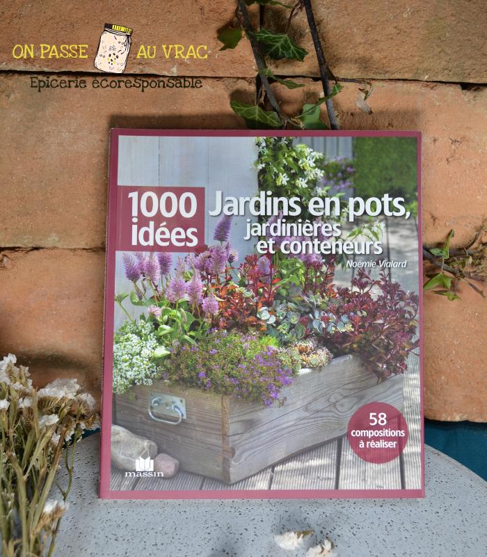 1000_idees_jardins_en_pots_livre_on_passe_au_vrac.jpg