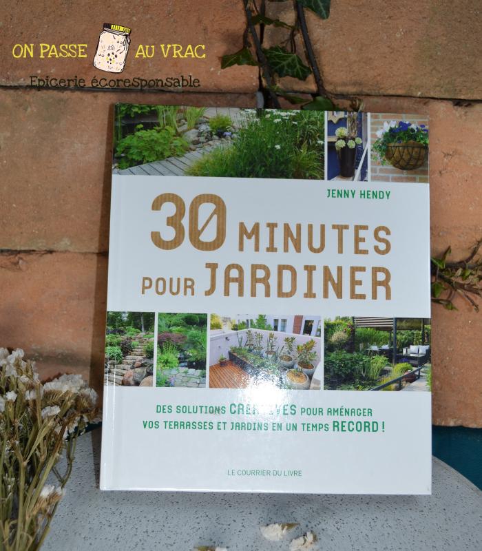 30_minutes_pour_jardiner_livre_on_passe_au_vrac